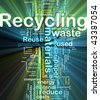 Background concept illustration of recycling waste materials glowing light effect - stock photo