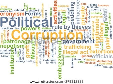 Background concept word cloud illustration of political corruption - stock photo