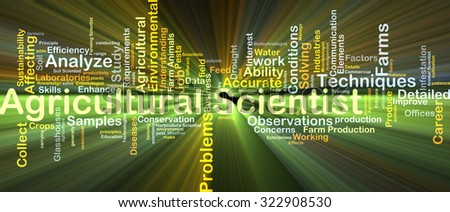 Background concept wordcloud illustration of agricultural scientist glowing light - stock photo