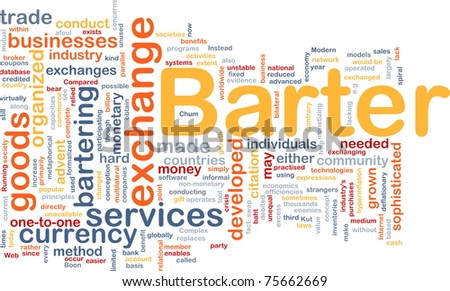 Background concept wordcloud illustration of barter