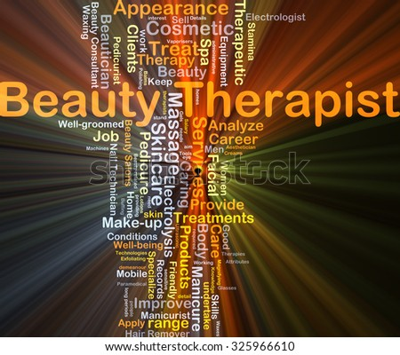 Background concept wordcloud illustration of beauty therapist glowing light - stock photo