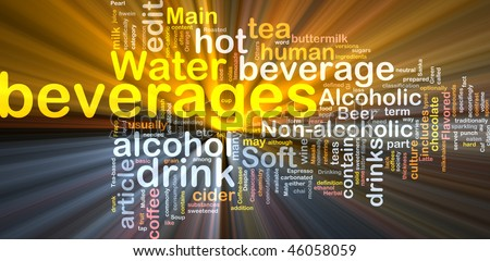 Background concept wordcloud illustration of beverage drink water glowing light