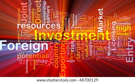 Background concept wordcloud illustration of business foreign investment  glowing light - stock photo