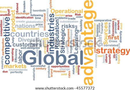 Background concept wordcloud illustration of business global advantage