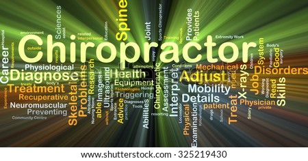 Background concept wordcloud illustration of chiropractor glowing light - stock photo
