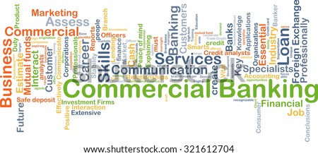 Background concept wordcloud illustration of commercial banking - stock photo