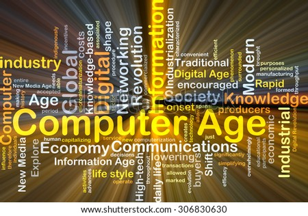 Background concept wordcloud illustration of computer age glowing light