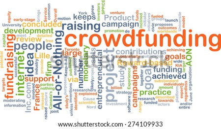 Background concept wordcloud illustration of crowd funding