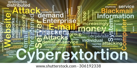 Background concept wordcloud illustration of cyberextortion glowing light - stock photo