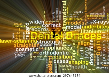 Background concept wordcloud illustration of dental braces glowing light - stock photo