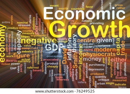 Background concept wordcloud illustration of economic growth glowing light - stock photo