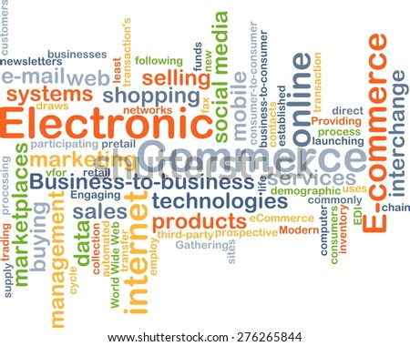 Background concept wordcloud illustration of electronic commerce - stock photo