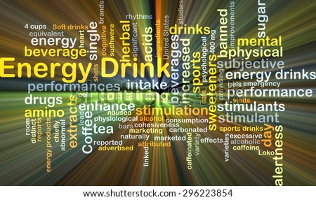 Background concept wordcloud illustration of energy drink glowing light