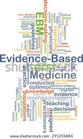 Background concept wordcloud illustration of evidence-based medicine EBM - stock photo