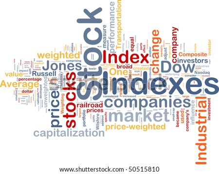 Background concept wordcloud illustration of financial stock indexes