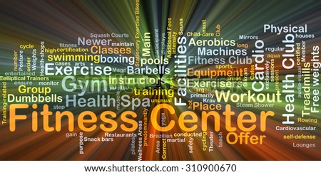 Background concept wordcloud illustration of fitness center glowing light - stock photo