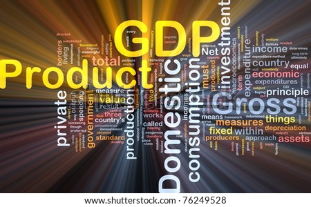 Background concept wordcloud illustration of GDP glowing light - stock photo