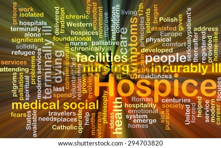 Background concept wordcloud illustration of hospice glowing light - stock photo