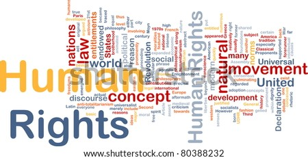 Background concept wordcloud illustration of human rights - stock photo