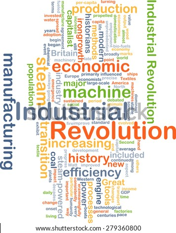 Background concept wordcloud illustration of industrial revolution - stock photo