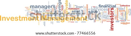 Background concept wordcloud illustration of investment management