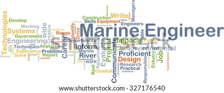 Background concept wordcloud illustration of marine engineer - stock photo