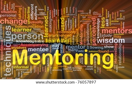 Background concept wordcloud illustration of mentoring glowing light - stock photo