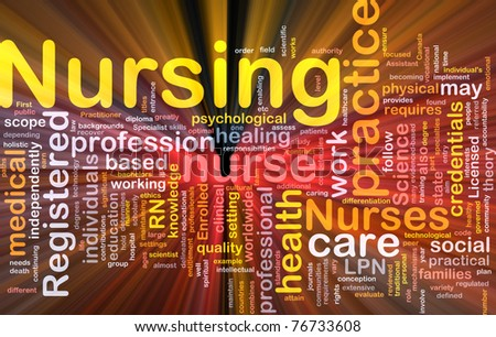 Background concept wordcloud illustration of nursing glowing light - stock photo