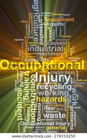 Background concept wordcloud illustration of occupational injury glowing light