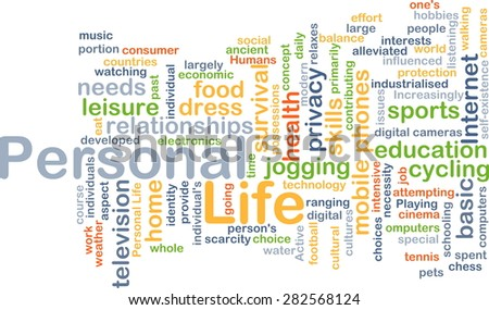 Background concept wordcloud illustration of personal life - stock photo