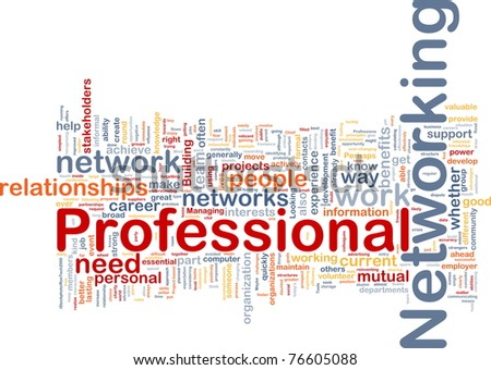 Background concept wordcloud illustration of professional networking - stock photo