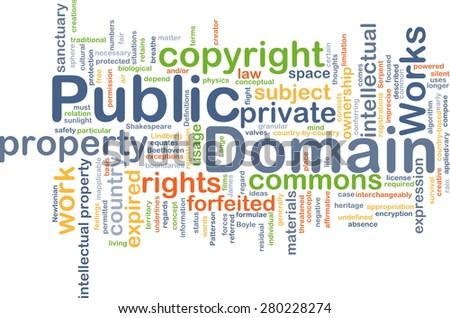 Background concept wordcloud illustration of public domain - stock photo