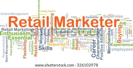 Background concept wordcloud illustration of retail marketer