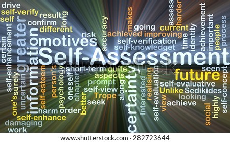 Background concept wordcloud illustration of self-assessment glowing light