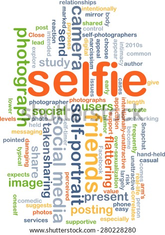 Background concept wordcloud illustration of selfie - stock photo
