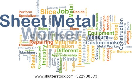 Background concept wordcloud illustration of sheet metal worker