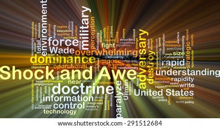 Background concept wordcloud illustration of shock and awe glowing light - stock photo