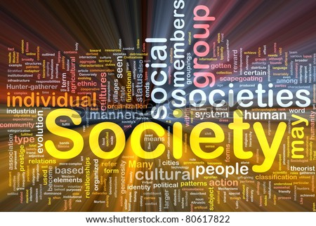 Background concept wordcloud illustration of society glowing light - stock photo