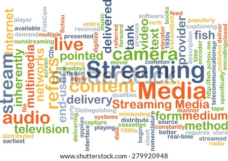 Background concept wordcloud illustration of streaming media - stock photo