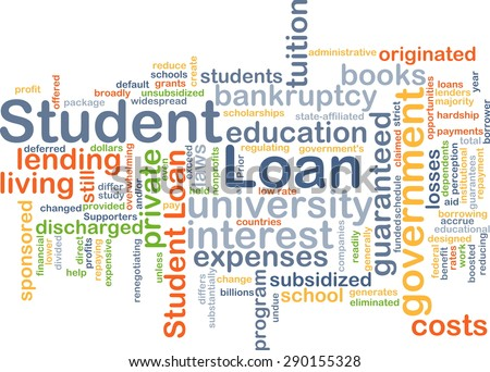 Background concept wordcloud illustration of student loan