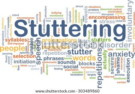 Background concept wordcloud illustration of stuttering - stock photo