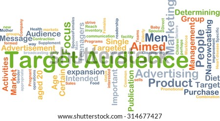 Background concept wordcloud illustration of target audience