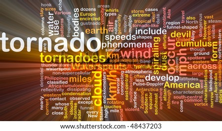 Background concept wordcloud illustration of tornado storm weather glowing light