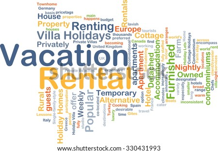 Background concept wordcloud illustration of vacation rental