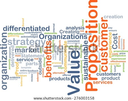 Background concept wordcloud illustration of value proposition - stock photo
