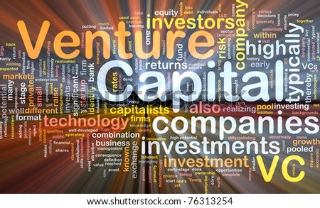 Background concept wordcloud illustration of venture capital glowing light - stock photo