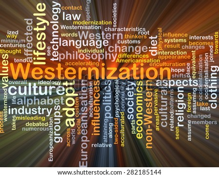 Background concept wordcloud illustration of westernization glowing light - stock photo