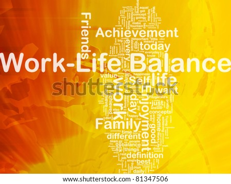 Background concept wordcloud illustration of work-life balance international - stock photo