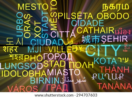 Background concept wordcloud multilanguage international many language illustration of city glowing light