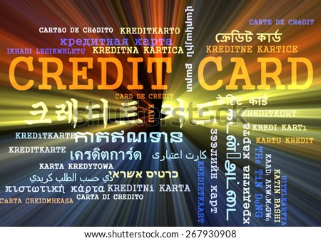 Background concept wordcloud multilanguage international many language illustration of credit card glowing light - stock photo